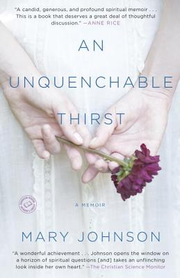 An Unquenchable Thirst By Johnson, Mary