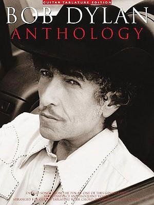 Bob Dylan Anthology By Dylan, Bob