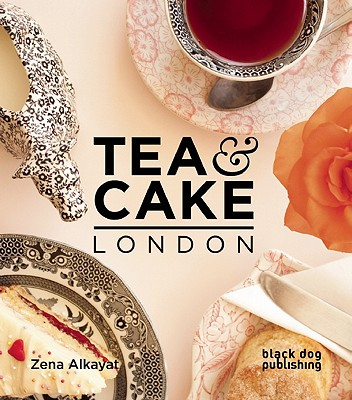 Tea and Cake London By Alkayat, Zena